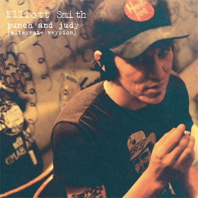 Elliott Smith - Punch and Judy (Alternate Version)