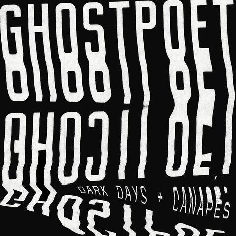 Ghostpoet - Dark Days & Canapés