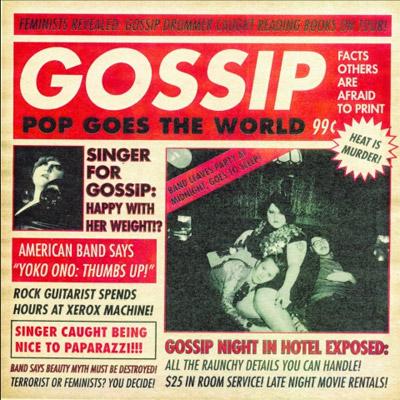 Gossip - Pop Goes the World Single