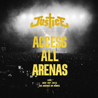 Justice - Acess All Arenas