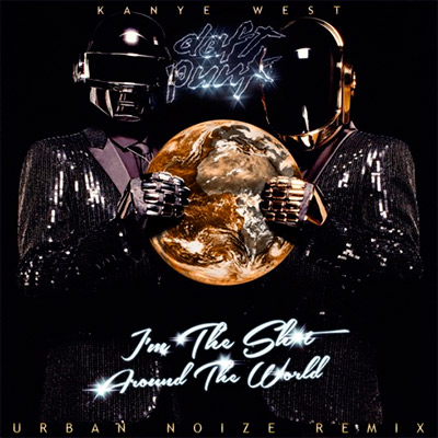 Kanye West & Daft Punk - I'm the Shit, Around the World