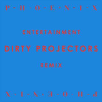 irty Projectors - Entertainment