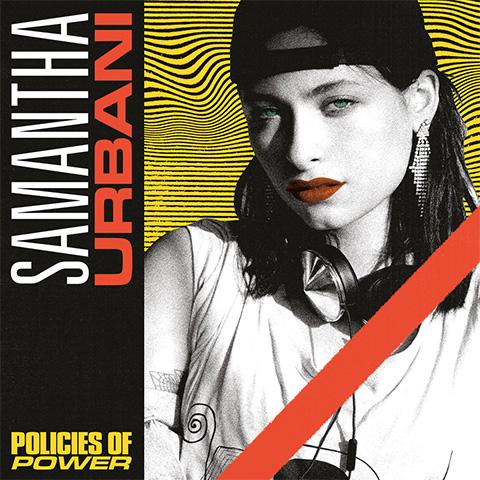 Samantha Urbani - Policies of Power