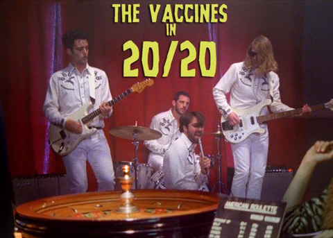 The Vaccines - 20/20