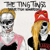 The Ting Tings - Sounds From Nowheresville