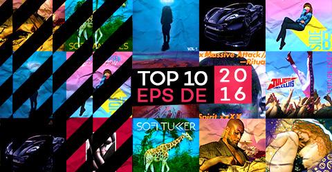 TOP 10: EPs de 2016
