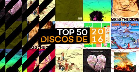 TOP 50 de discos de 2016 – # 31-40