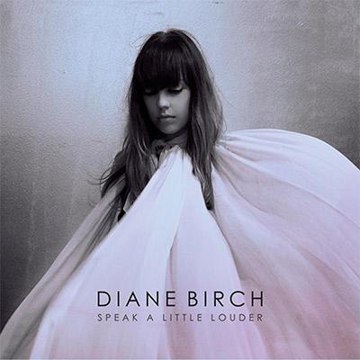 Diane Birch - Speak a Little Louder
